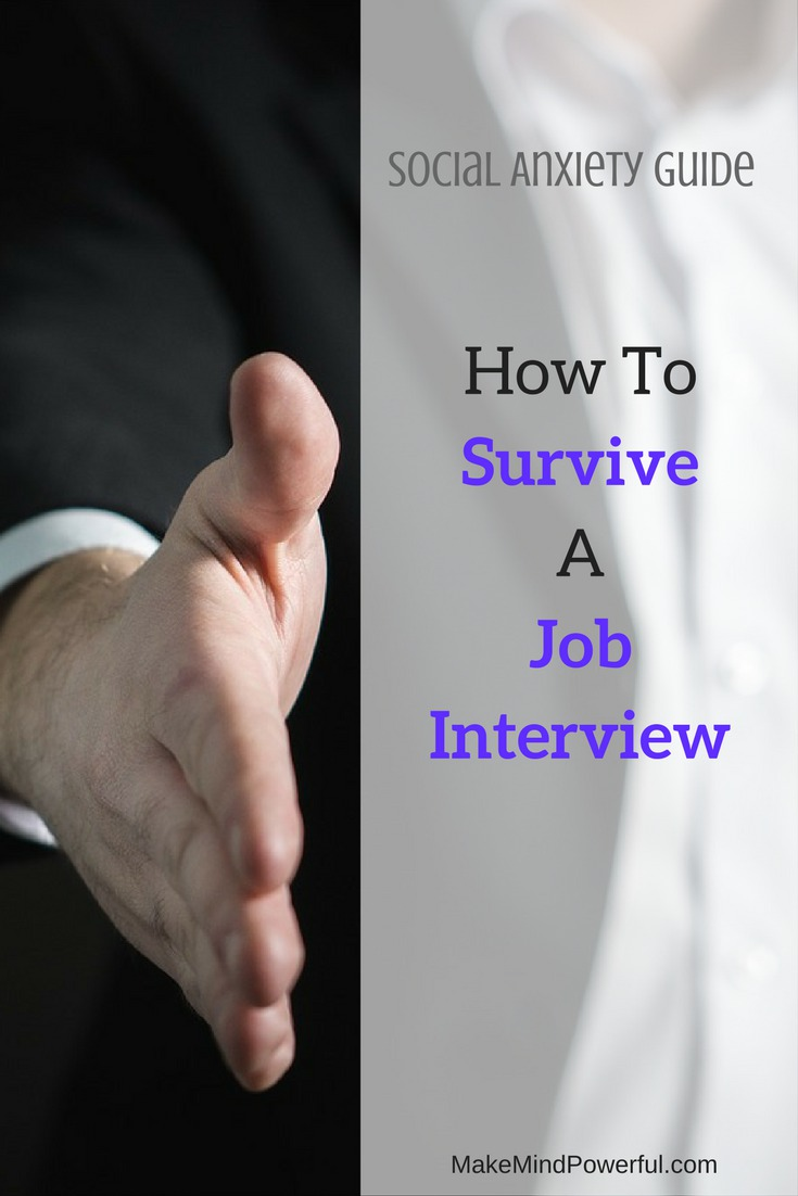How To Survive A Job Interview And Ace It When You're Feeling Anxious