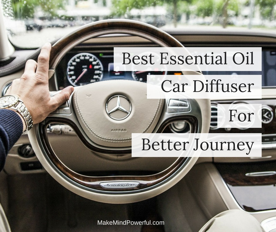 Best Essential Oil Car Diffuser