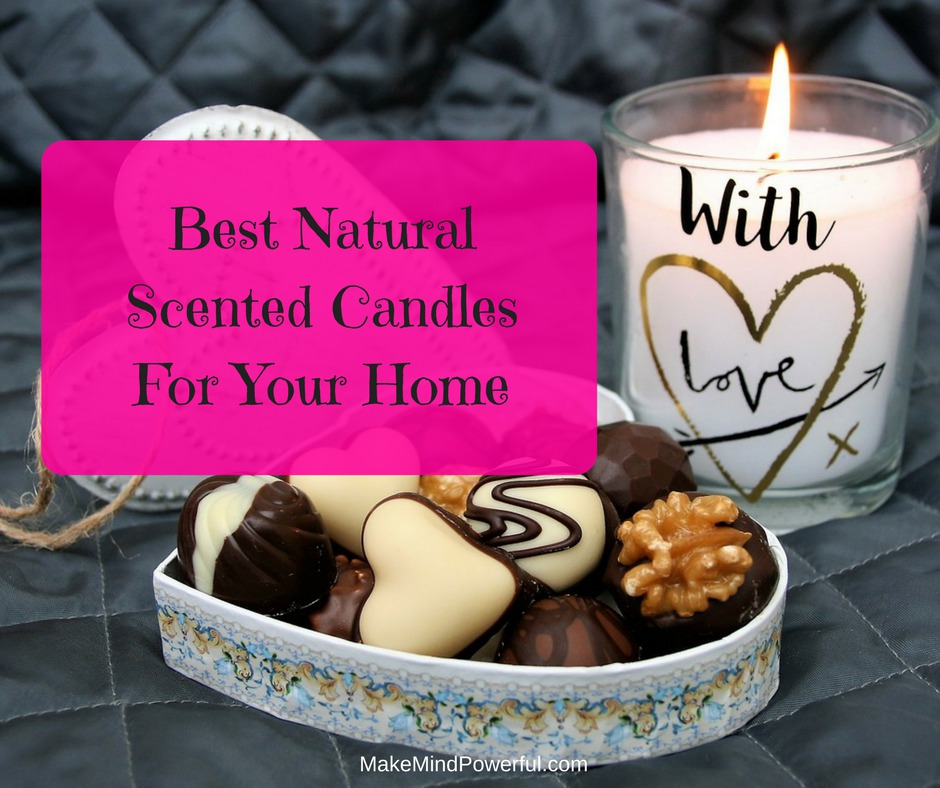 Best Natural Scented Candles For Your Home