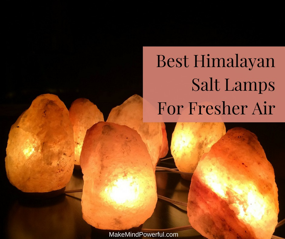 Best Natural Himalayan Salt Lamps