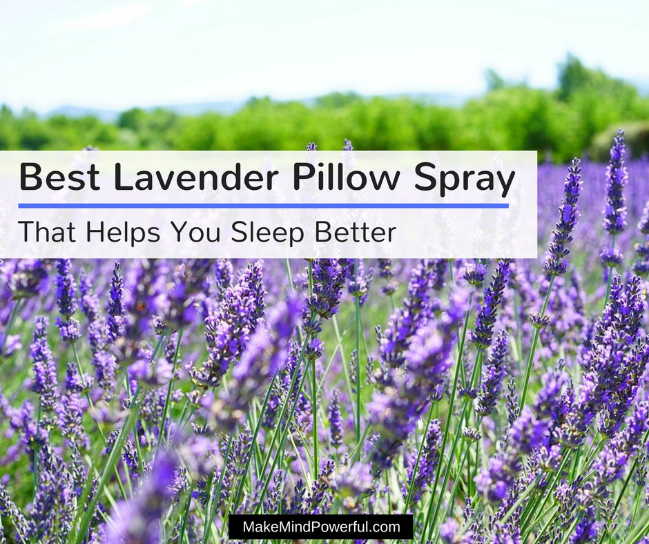 Best Lavender Pillow Spray That Helps You Sleep Better