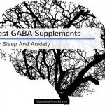 Best GABA Supplements For Sleep And Anxiety 2018