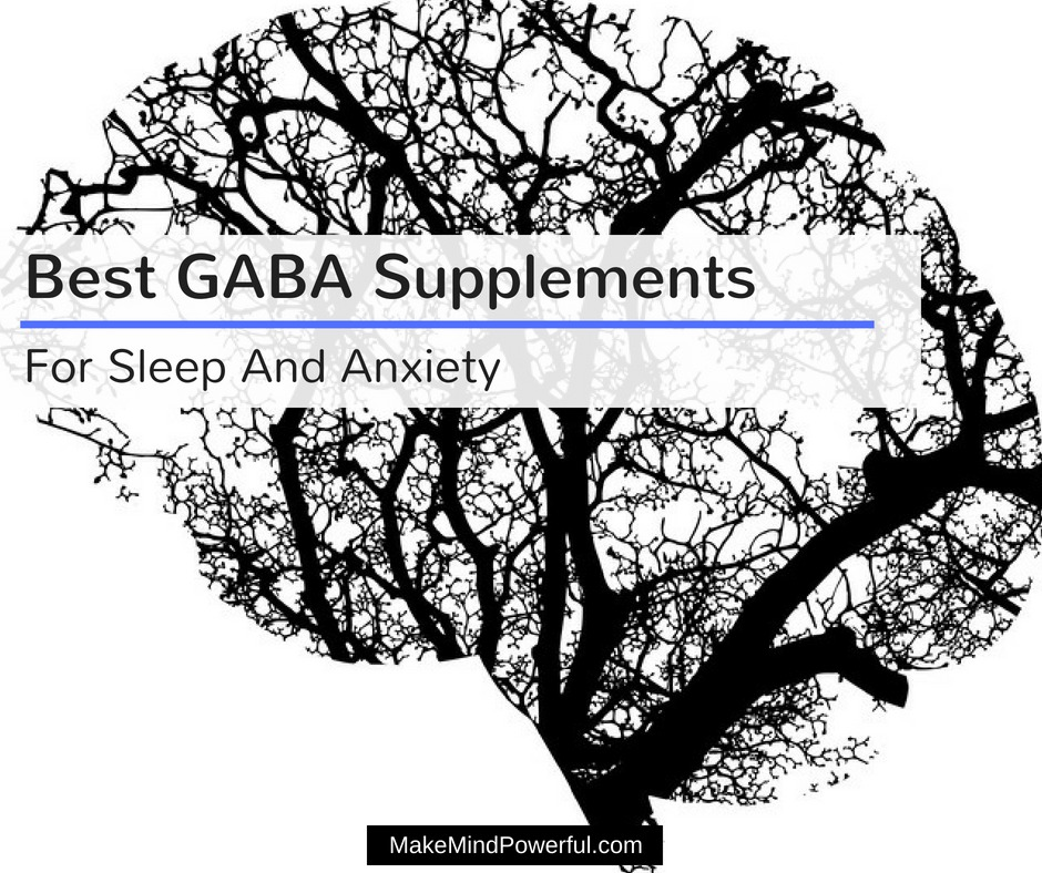 Best GABA Supplements For Sleep And Anxiety