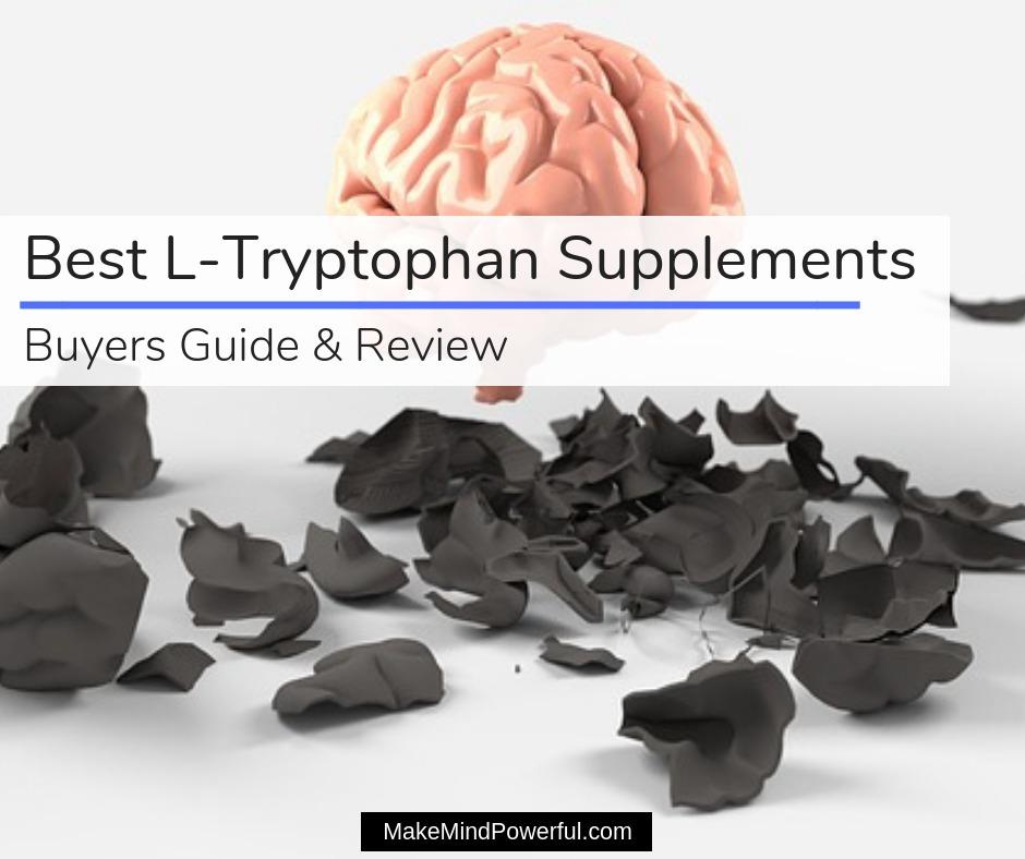 Best L Tryptophan Supplements