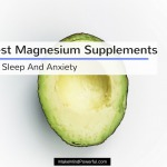 Best Magnesium Supplements For Sleep And Anxiety 2018