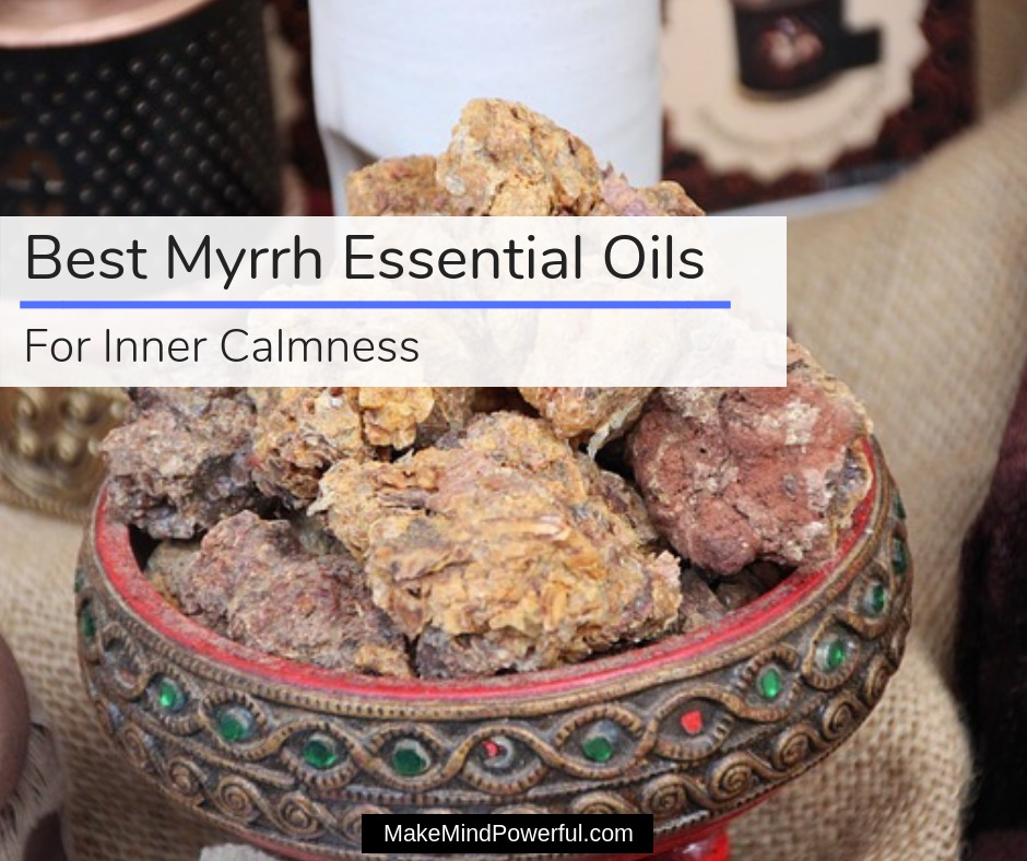 Best Myrrh Essential Oils