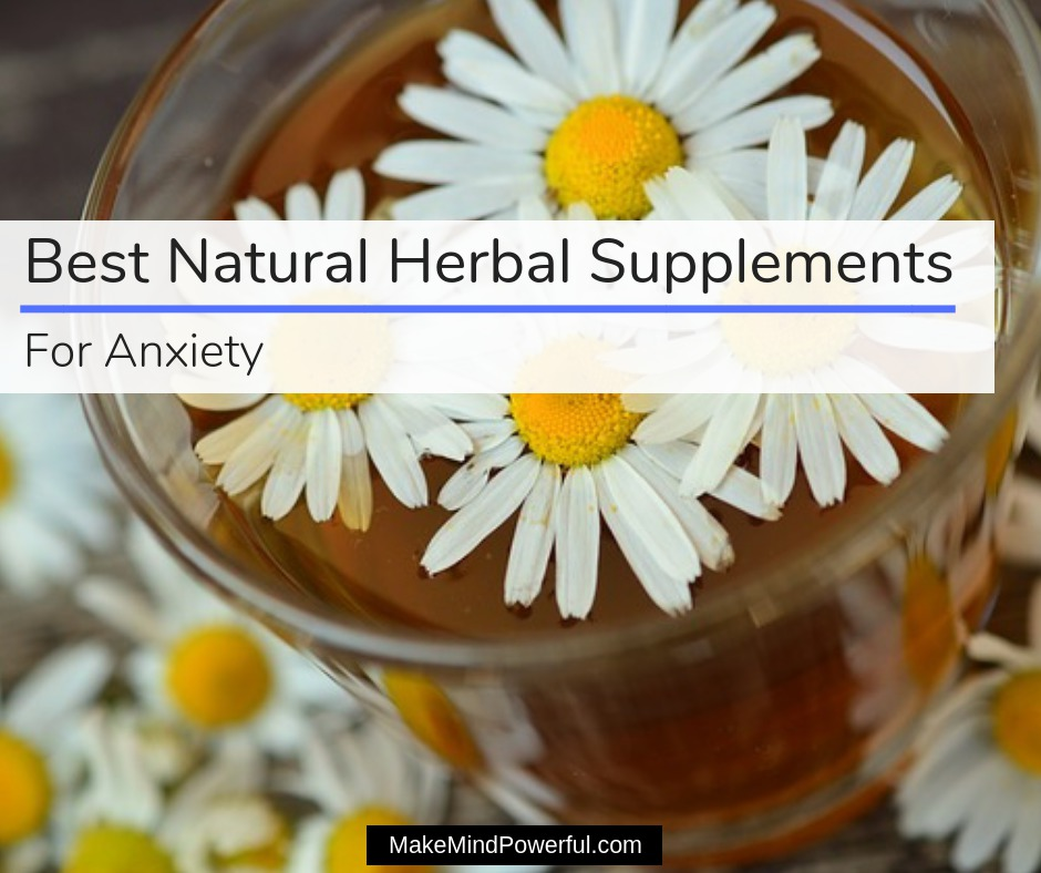 Best Natural Herbal Supplements For Anxiety