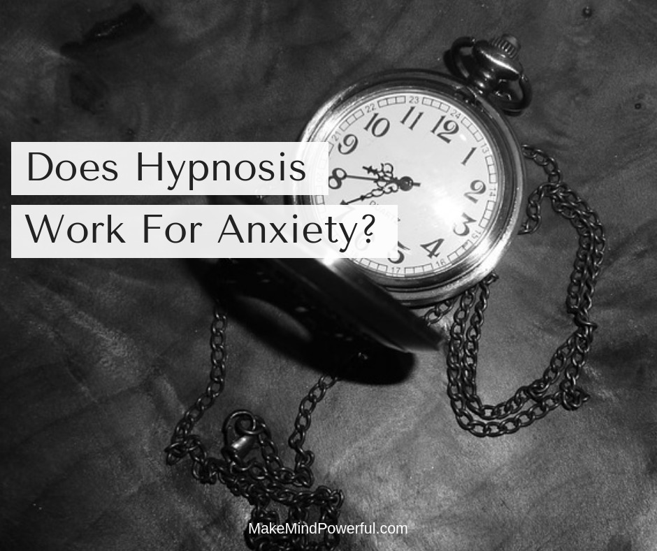 Does Hypnosis Work For Anxiety