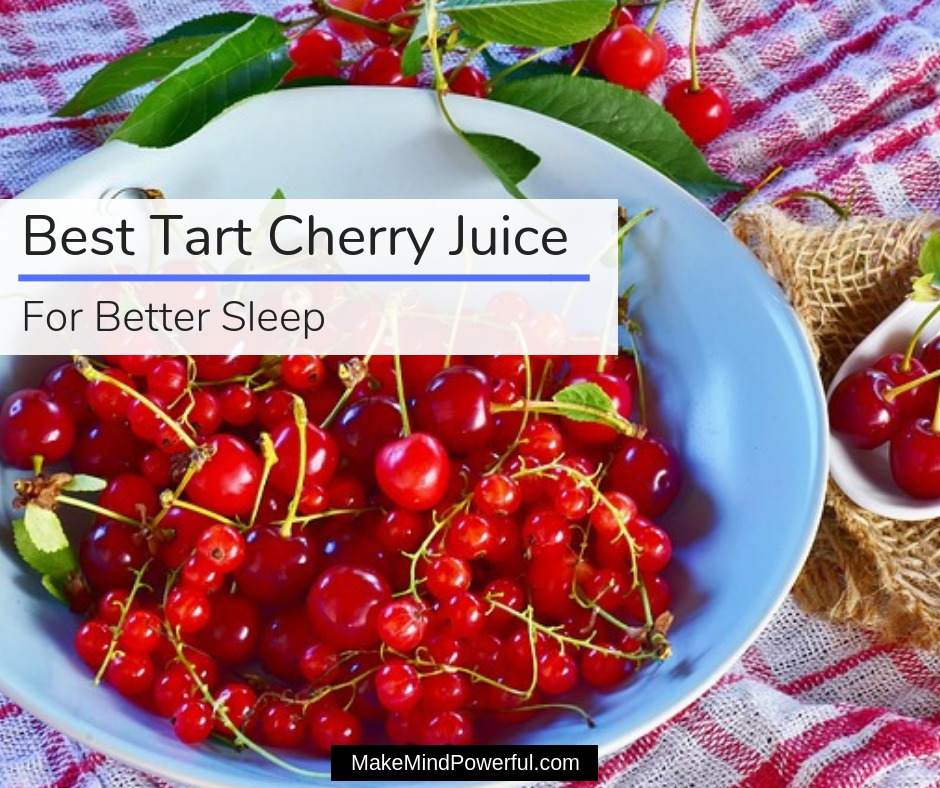 Best Tart Cherry Juice For Sleep