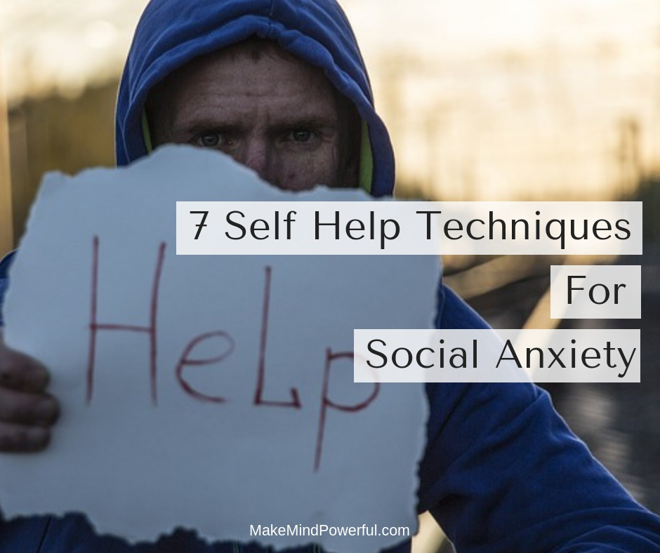 Self Help Techniques For Social Anxiety