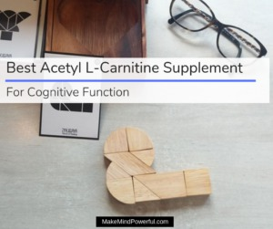 Best Acetyl L-Carnitine Supplements