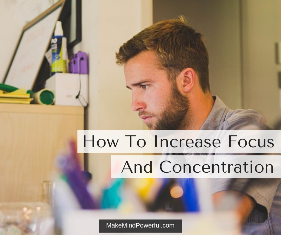 How To Increase Focus And Concentration