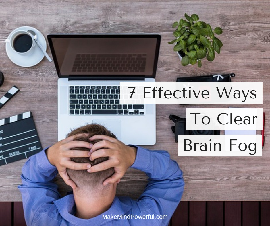 how to clear brain fog