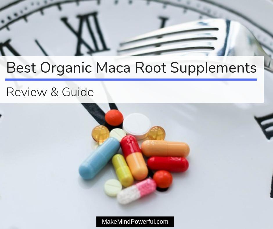 Best Organic Maca Root Supplements