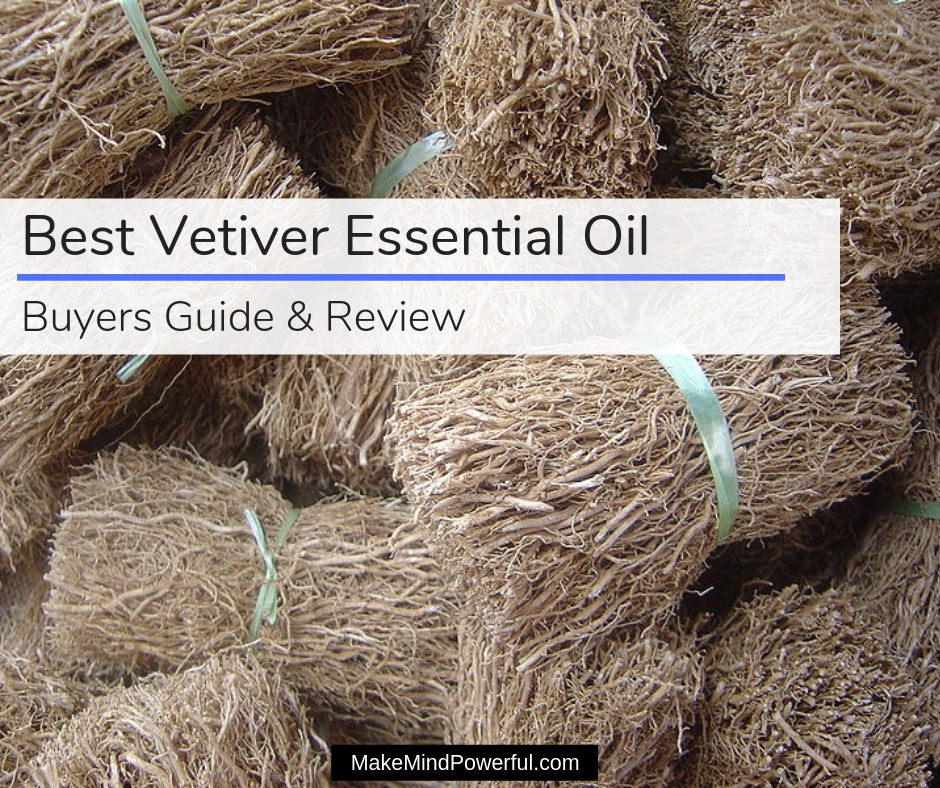 Best Vetiver Essential Oil
