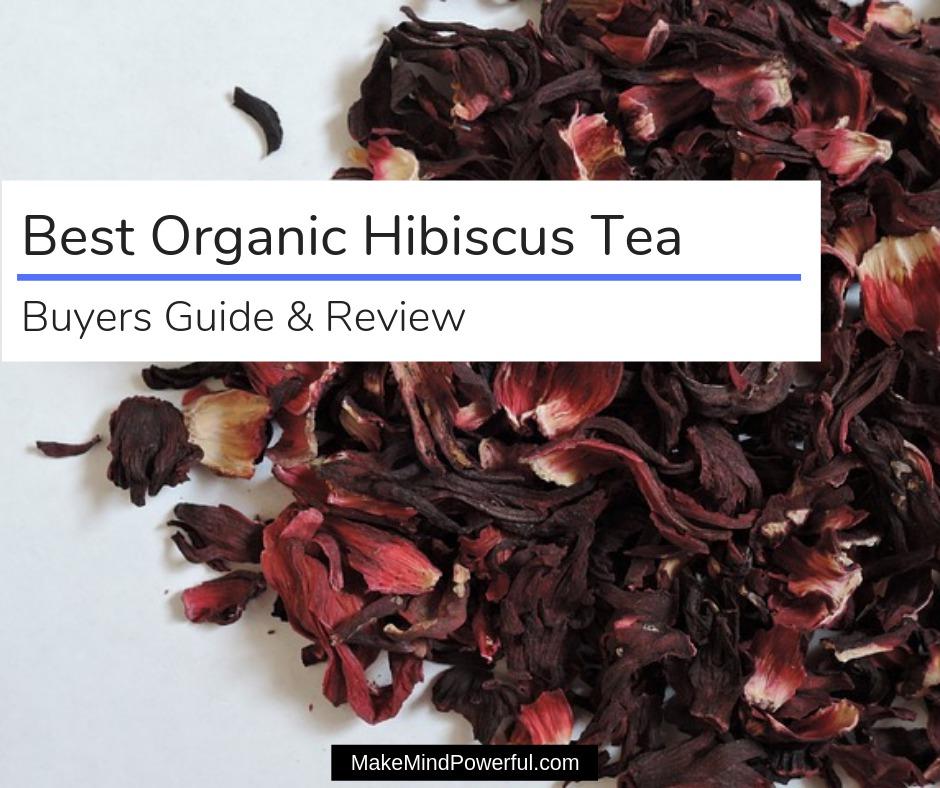 Best Organic Hibiscus Tea